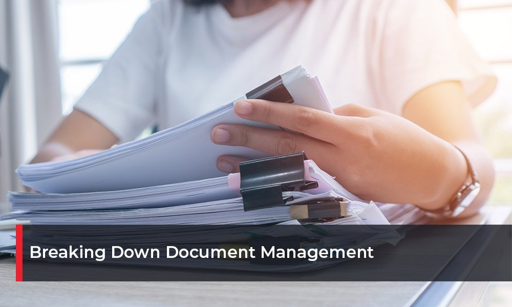 Breaking Down Document Management(1)