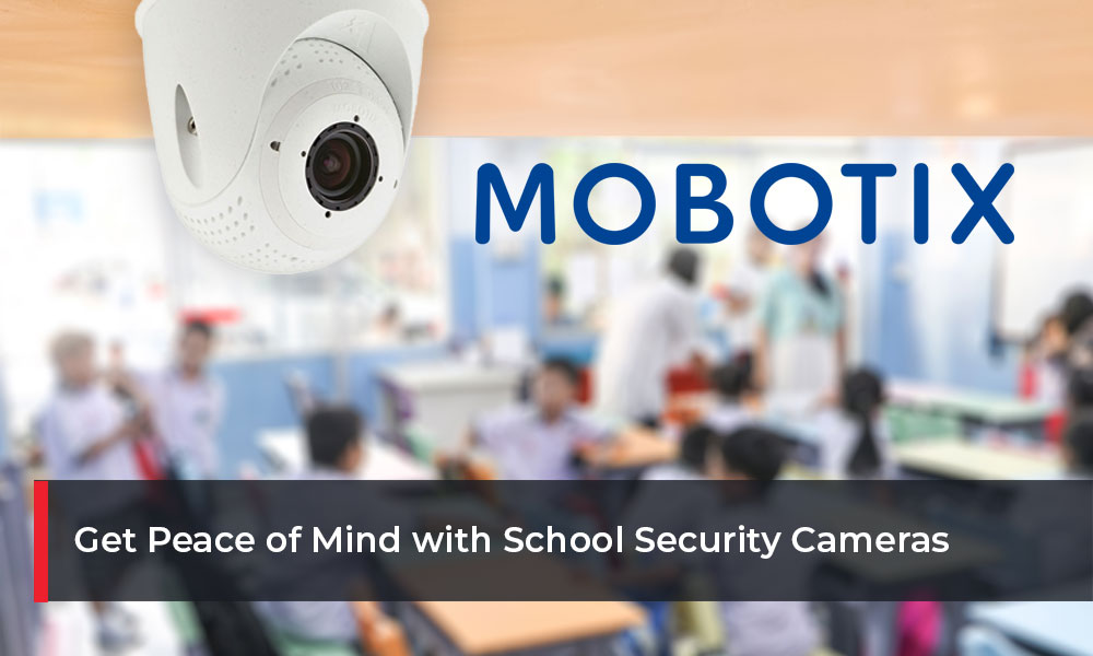 Get-Peace-of-Mind-with-School-Security-Cameras