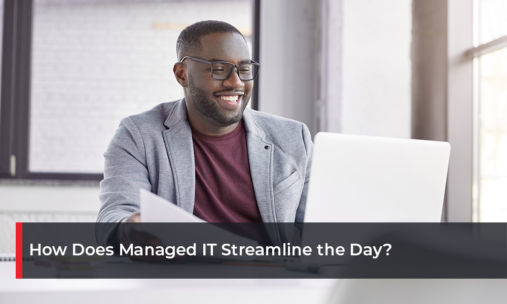 How Does Managed IT Streamline the Day(1)