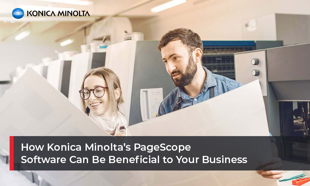 How-Konica-Minolta's-PageScope-Software-Can-Be-Beneficial-to-Your-Business