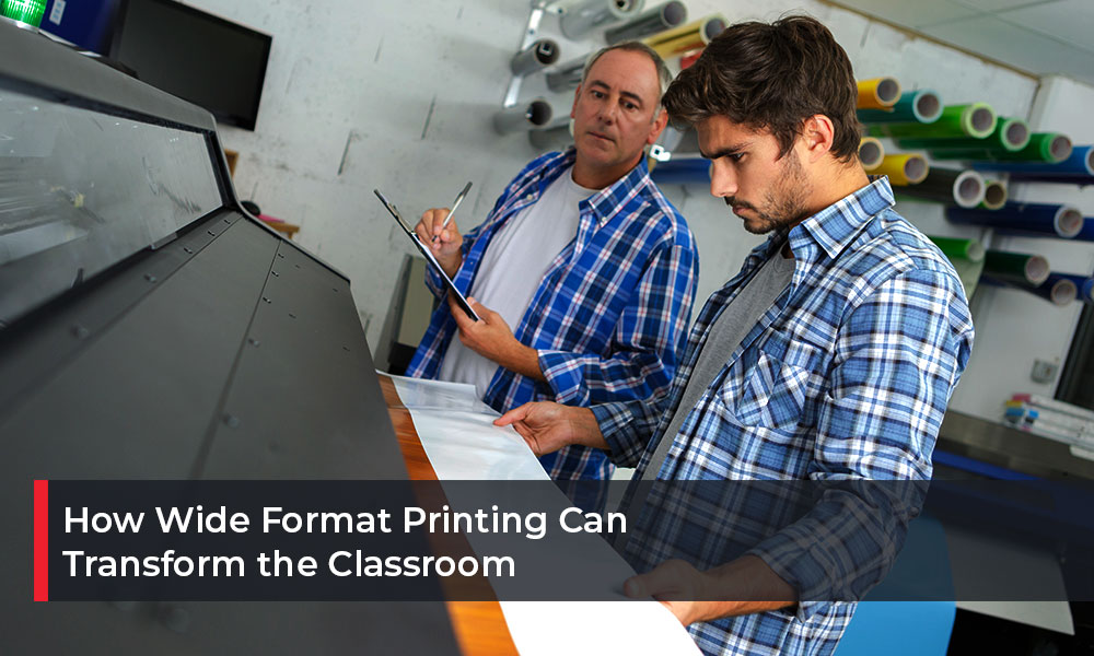 How-Wide-Format-Printing-Can-Transform-the-Classroom