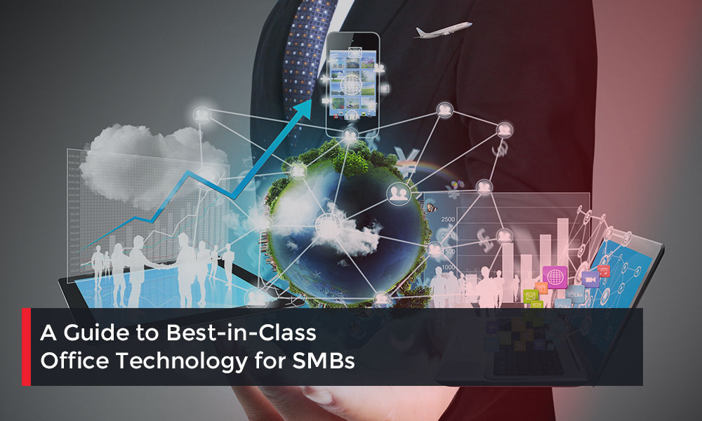 A-Guide-to-Best-in-Class-Office-Technology-for-SMBs