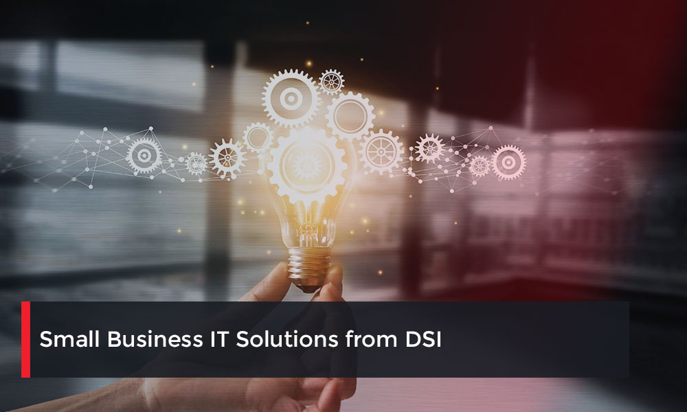 Small-Business-IT-Solutions-from-DSI