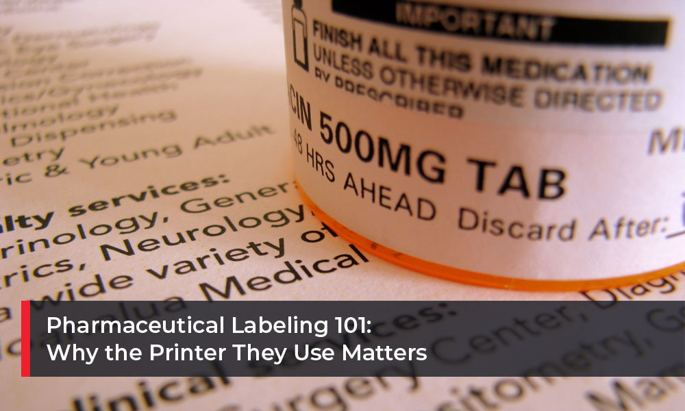 Pharmaceutical-Labeling-101--Why-the-Printer-They-Use-Matters