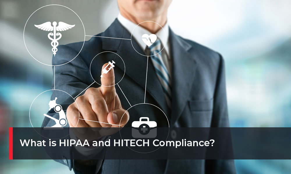 What-is-HIPAA-and-HITECH-Compliance