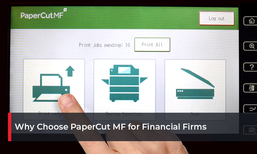 Why-Choose-PaperCut-MF-for-Financial-Firms