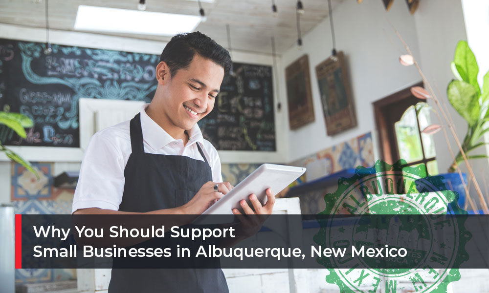 Why-You-Should-Support-Small-Businesses-in-Albuquerque,-New-Mexico